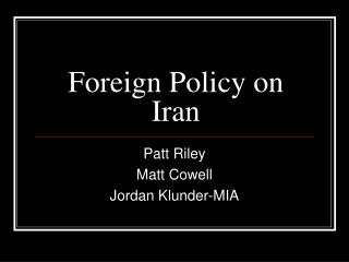 Foreign Policy on Iran