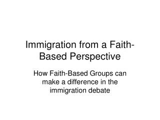 Immigration from a Faith-Based Perspective