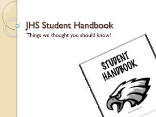 JHS Student Handbook