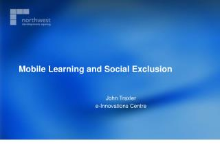 Mobile Learning and Social Exclusion