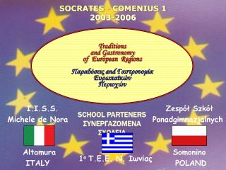 SOCRATES  -  COMENIUS 1 2003-2006