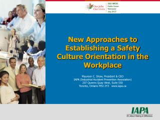 New Approaches to Establishing a Safety Culture Orientation in the Workplace