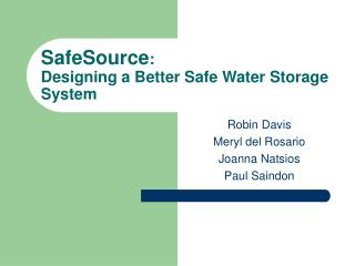 SafeSource : Designing a Better Safe Water Storage System