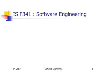 IS F341 : Software Engineering