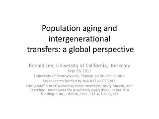 Population aging and intergenerational   transfers:  a global  perspective