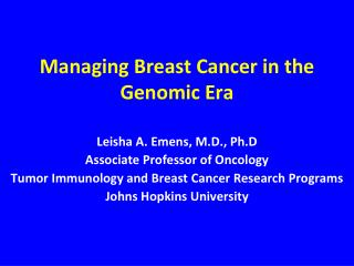 Managing Breast Cancer in the Genomic Era
