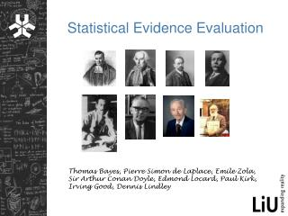 Statistical Evidence Evaluation