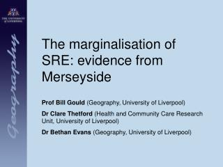 The marginalisation of SRE: evidence from Merseyside
