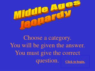 Middle Ages Jeopardy