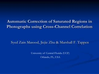 Automatic Correction of Saturated Regions in Photographs using Cross-Channel Correlation
