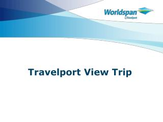 Travelport View Trip