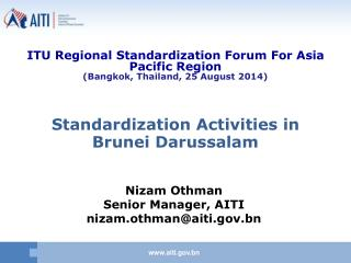 Standardization Activities in Brunei Darussalam