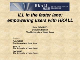 ILL in the faster lane: empowering users with HKALL