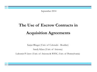 The Use of Escrow Contracts in  Acquisition Agreements