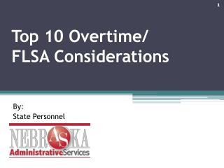 Top 10 Overtime/ FLSA Considerations