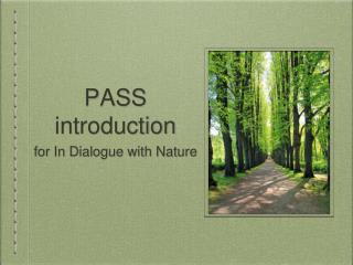 PASS introduction