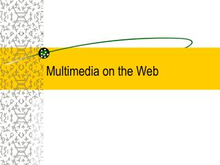 Multimedia on the Web