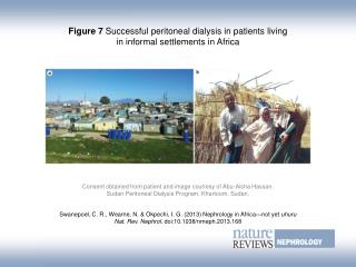 Figure 7  Successful peritoneal dialysis in patients living in informal settlements in Africa