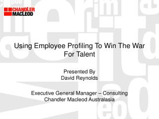 Using Employee Profiling To Win The War For Talent