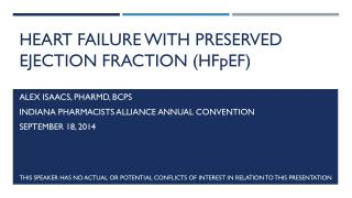 Heart failure with preserved ejection fraction ( HF p EF )
