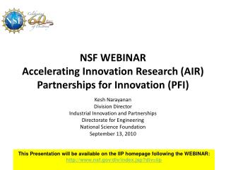 NSF WEBINAR Accelerating Innovation Research (AIR) Partnerships for Innovation (PFI)