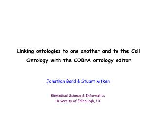 Linking ontologies to one another and to the Cell Ontology with the COBrA ontology editor