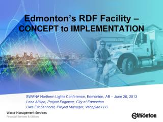 Edmonton's RDF Facility –  CONCEPT to IMPLEMENTATION
