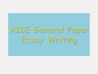 AICE General Paper  Essay Writing
