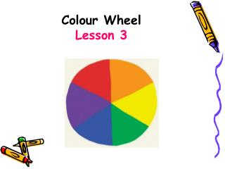 Colour Wheel Lesson 3