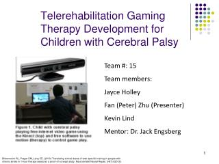 Telerehabilitation Gaming Therapy Development for Children with Cerebral Palsy