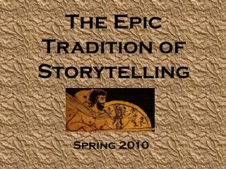 The Epic Tradition of Storytelling