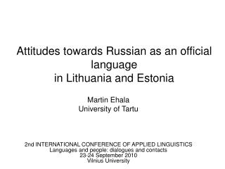 Attitudes towards Russian as an official language  in Lithuania and Estonia