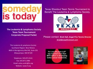 The Leukemia & Lymphoma Society Southwest Region: New Mexico 4600-A Montgomery Blvd NE, Suite 201
