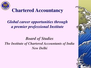 Chartered Accountancy Global career opportunities through  a premier professional Institute