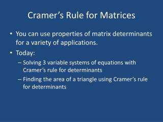 Cramer's Rule for Matrices