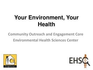 Your Environment, Your Health