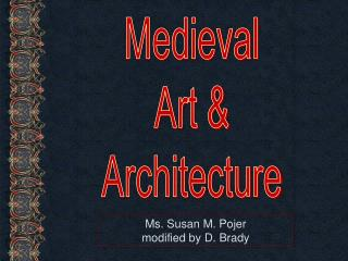 Medieval Art & Architecture