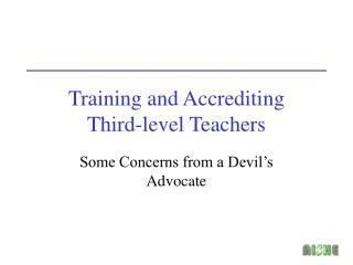 Training and Accrediting  Third-level Teachers