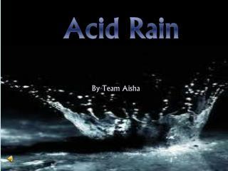 By Team Aisha
