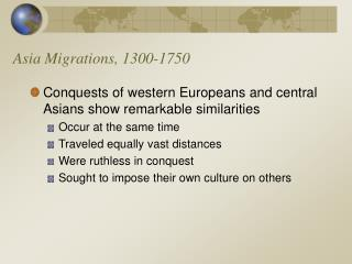 Asia Migrations, 1300-1750