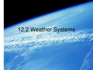 12.2 Weather Systems