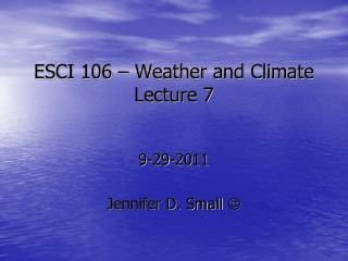 ESCI 106 – Weather and Climate Lecture 7