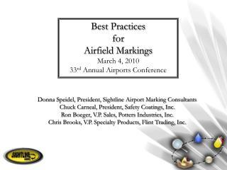 Donna Speidel, President, Sightline Airport Marking Consultants