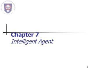 Chapter 7 Intelligent Agent