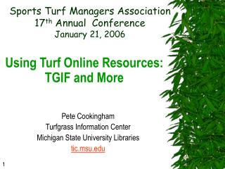 Sports Turf Managers Association  17 th  Annual  Conference January 21, 2006