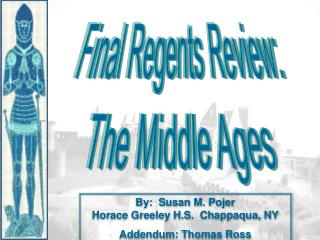 Final Regents Review: The Middle Ages