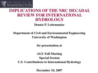 IMPLICATIONS OF THE NRC DECADAL REVIEW FOR INTERNATIONAL HYDROLOGY