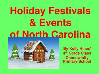 Holiday Festivals & Events of North Carolina