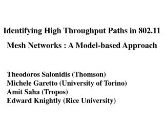 Identifying High Throughput Paths in 802.11 Mesh Networks : A Model-based Approach