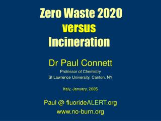 Zero Waste 2020 versus Incineration
